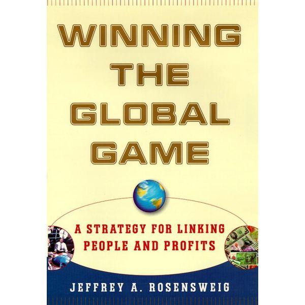 Winning the Global Game - Jeffrey Rosensweig   Karta-nauczyciela.org