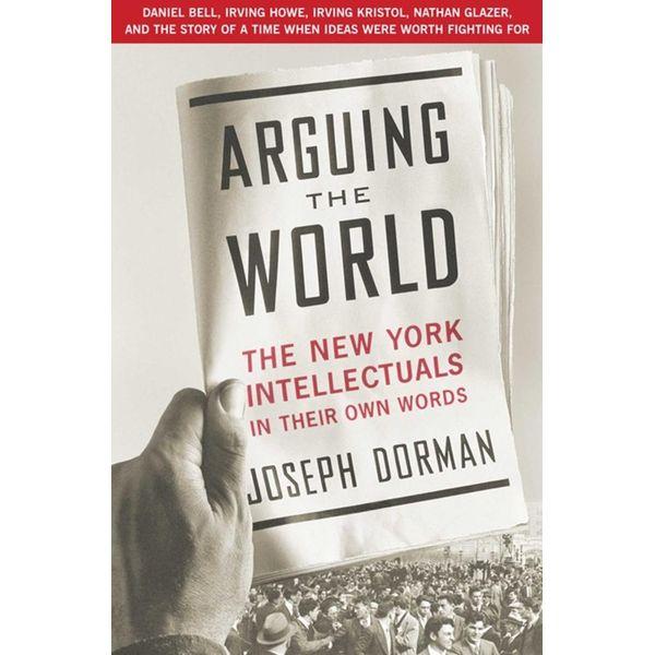 Arguing the World - Joseph Dorman | Karta-nauczyciela.org