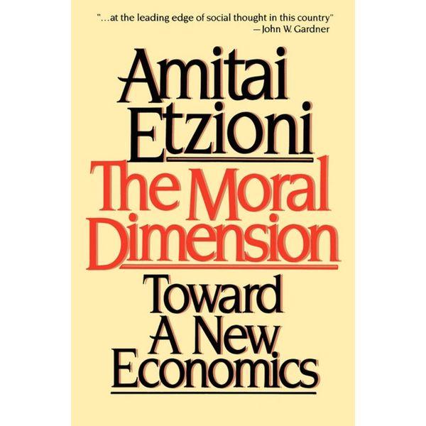 Moral Dimension - Amitai Etzioni | Karta-nauczyciela.org