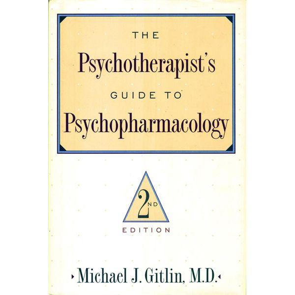 Psychotherapist'S Guide To Psychopharmacology - Michael J. Gitlin   Karta-nauczyciela.org