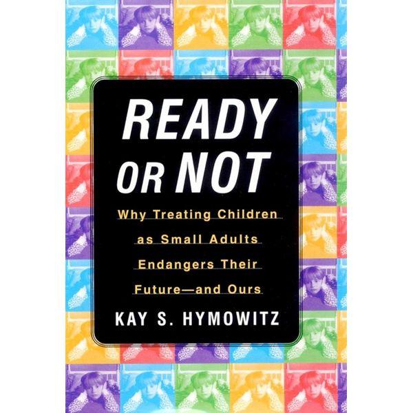 Ready or Not - Kay S. Hymowitz   Karta-nauczyciela.org