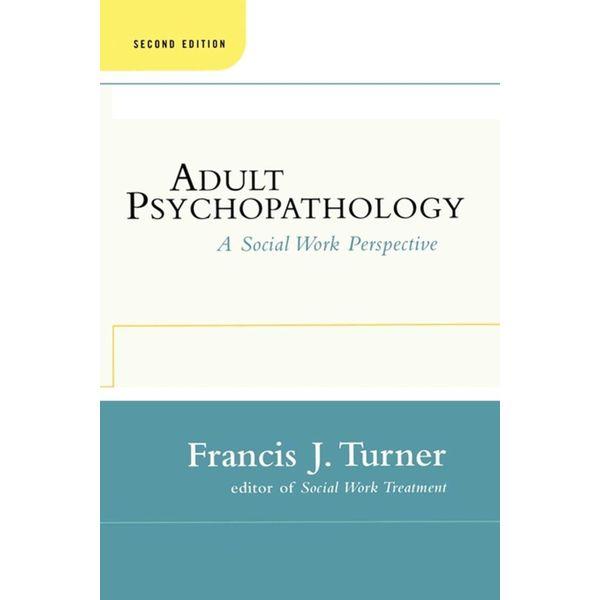 Adult Psychopathology, Second Edition - Francis J. Turner | Karta-nauczyciela.org