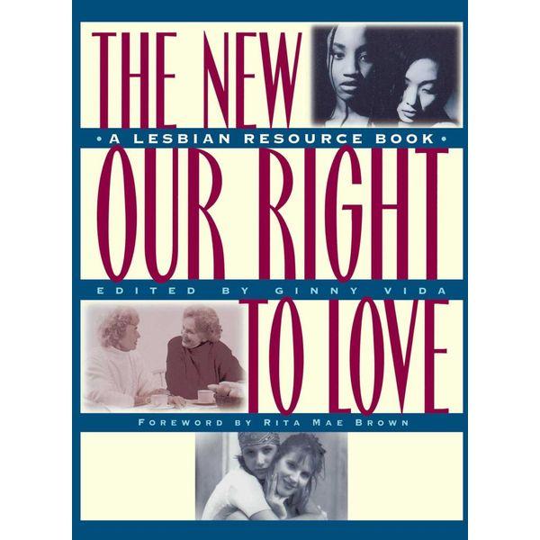 New Our Right to Love - Ginny Vida (Editor) | Karta-nauczyciela.org