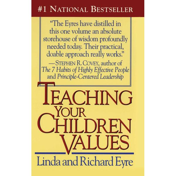 Teaching Your Children Values - Richard Eyre, Linda Eyre | Karta-nauczyciela.org