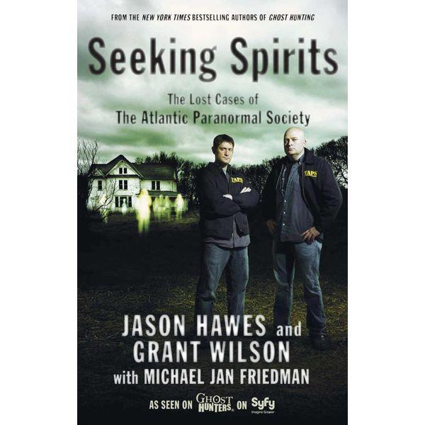 Seeking Spirits - Jason Hawes, Grant Wilson, Michael Jan Friedman | Karta-nauczyciela.org