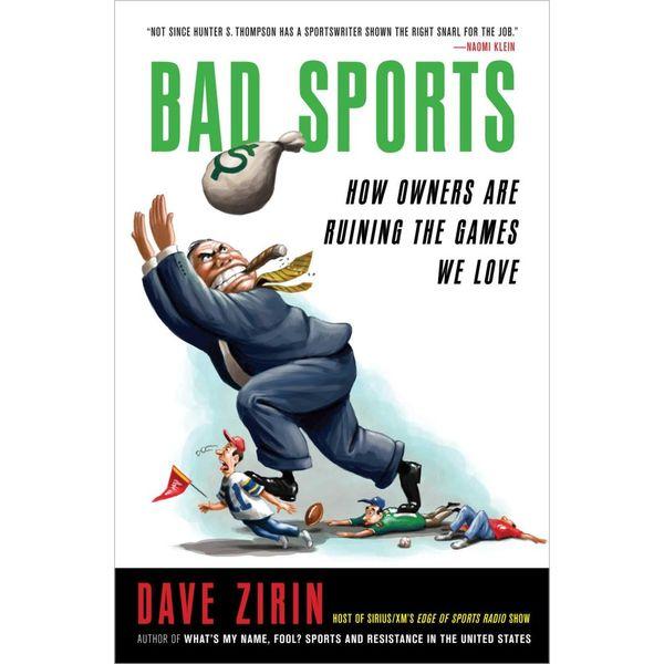 Bad Sports - Dave Zirin   Karta-nauczyciela.org