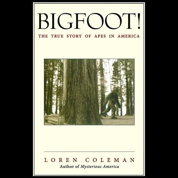 Bigfoot! - Loren Coleman | Karta-nauczyciela.org