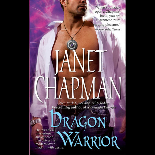 Dragon Warrior - Janet Chapman | 2020-eala-conference.org