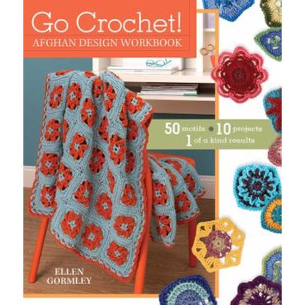 Go Crochet! Afghan Design Workshop - Ellen Gormley   Karta-nauczyciela.org
