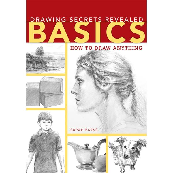 Drawing Secrets Revealed - Basics - Sarah Parks | 2020-eala-conference.org