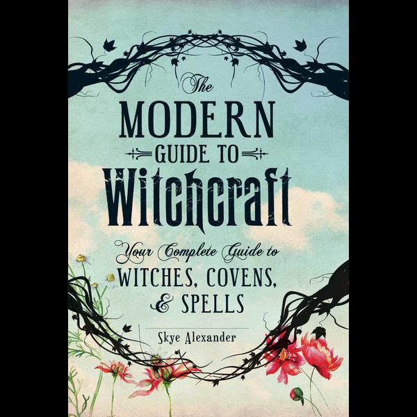 The Modern Guide to Witchcraft - Skye Alexander | Karta-nauczyciela.org