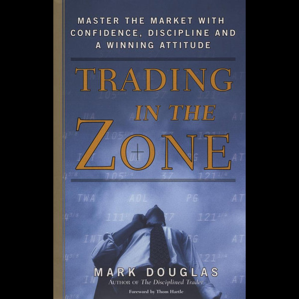 Trading in the Zone - Mark Douglas   2020-eala-conference.org