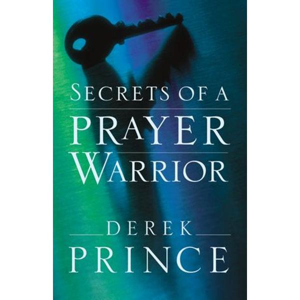 Secrets of a Prayer Warrior - Derek Prince | Karta-nauczyciela.org