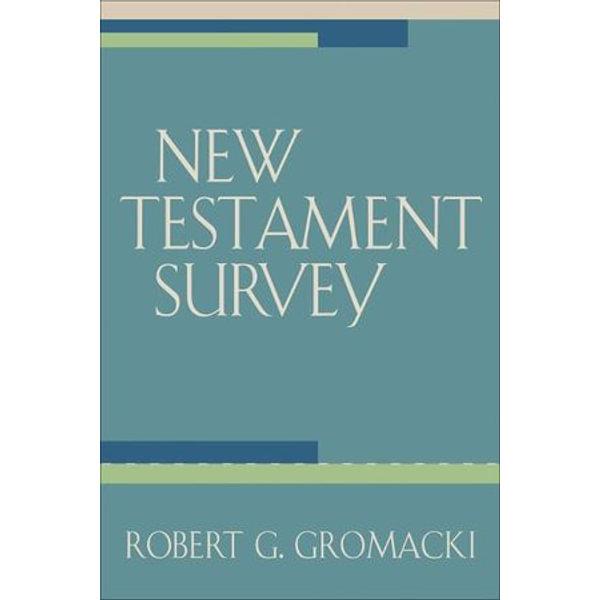 New Testament Survey - Robert G. Gromacki   Karta-nauczyciela.org