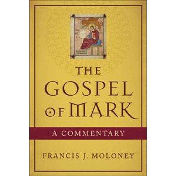 Gospel of Mark, The - Francis J. Moloney   Karta-nauczyciela.org