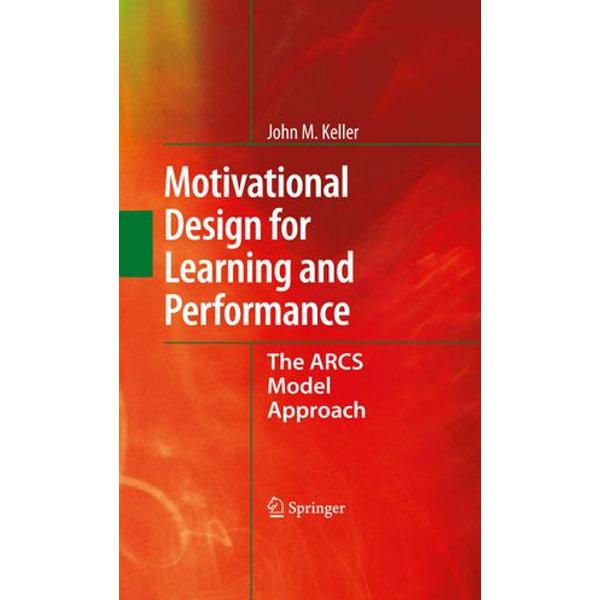 Motivational Design for Learning and Performance - John M. Keller   Karta-nauczyciela.org