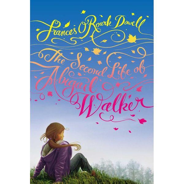 The Second Life of Abigail Walker - Frances O'Roark Dowell   Karta-nauczyciela.org