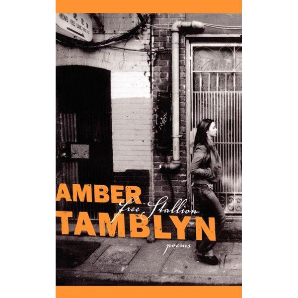Free Stallion - Amber Tamblyn, Jack Hirschman (Foreword by)   Karta-nauczyciela.org