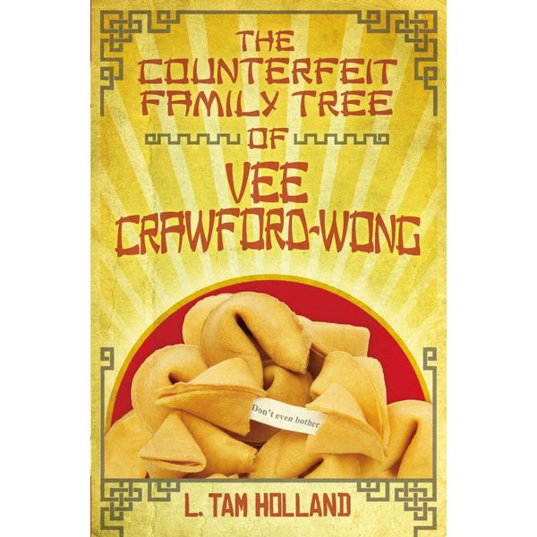 The Counterfeit Family Tree of Vee Crawford-Wong - L. Tam Holland   Karta-nauczyciela.org