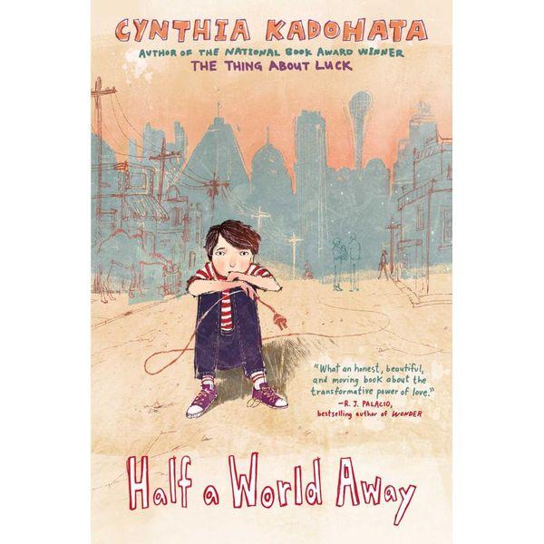 Half a World Away - Cynthia Kadohata | Karta-nauczyciela.org