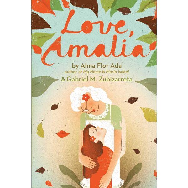 Love, Amalia - Alma Flor Ada, Gabriel M. Zubizarreta | Karta-nauczyciela.org