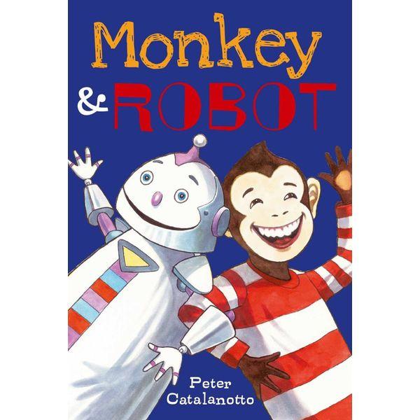 Monkey & Robot - Peter Catalanotto | Karta-nauczyciela.org