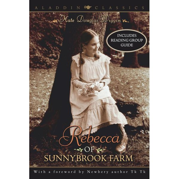 Rebecca of Sunnybrook Farm - Kate Douglas Wiggin, Marion Dane Bauer (Foreword by)   Karta-nauczyciela.org