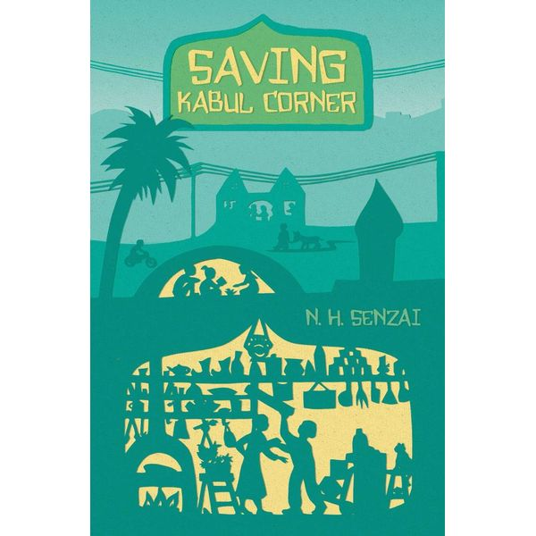 Saving Kabul Corner - N. H. Senzai | Karta-nauczyciela.org