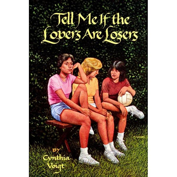 Tell Me If the Lovers Are Losers - Cynthia Voigt | Karta-nauczyciela.org