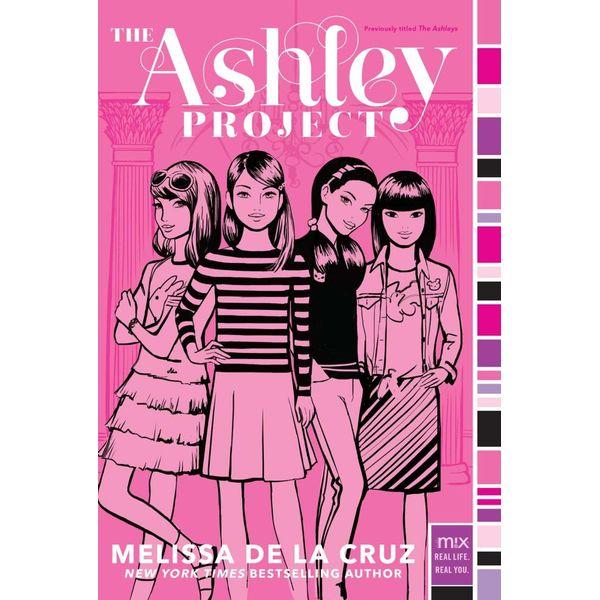 The Ashley Project - Melissa de la Cruz | Karta-nauczyciela.org