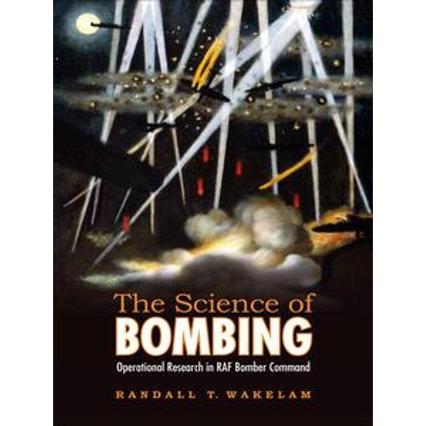 The Science of Bombing - Randall Thomas Wakelam   Karta-nauczyciela.org
