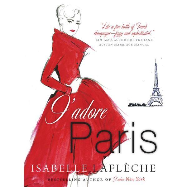J'adore Paris - Isabelle Lafleche | Karta-nauczyciela.org