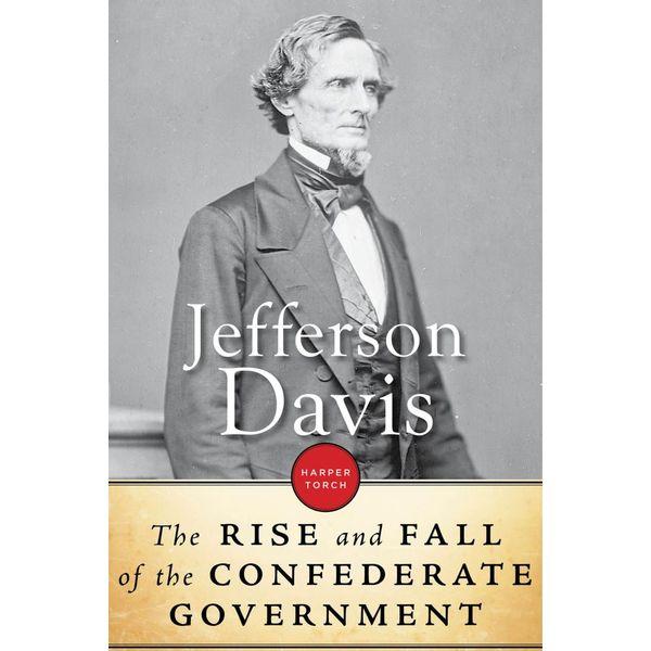 The Rise And Fall Of The Confederate Government - Jefferson Davis | Karta-nauczyciela.org