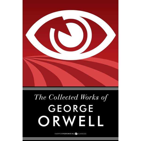 The Collected Works Of George Orwell - George Orwell   Karta-nauczyciela.org