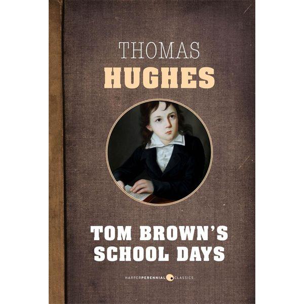 Tom Brown's School Days - Thomas Hughes   Karta-nauczyciela.org