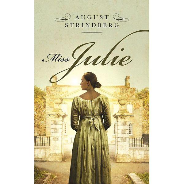 Miss. Julie - August Strindberg | Karta-nauczyciela.org