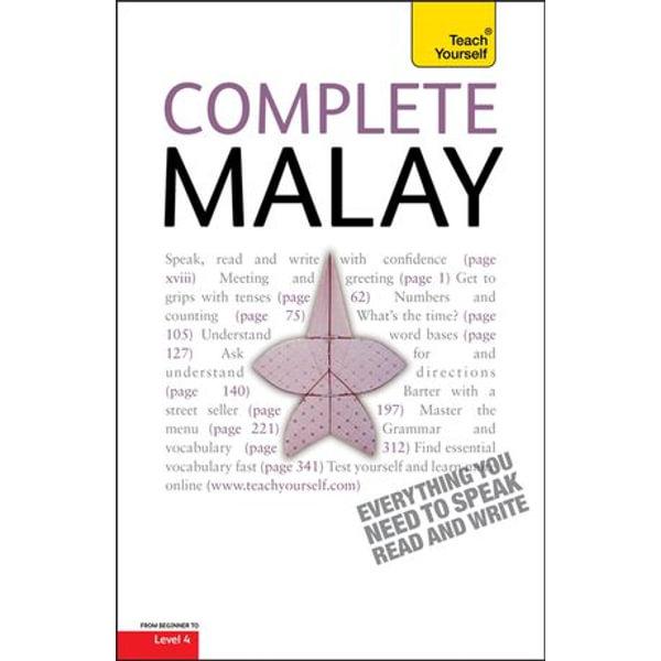 Complete Malay Beginner to Intermediate Book and Audio Course - Christopher Byrnes, Tam Lye Suan, Eva Nyimas, Chistopher Byrnes | Karta-nauczyciela.org