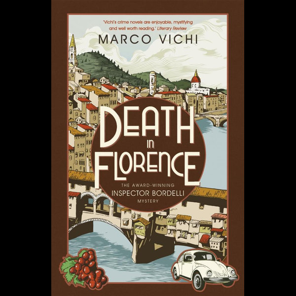 Death in Florence - Marco Vichi, Stephen Sartarelli (Translator)   Karta-nauczyciela.org