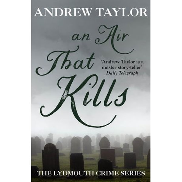 An Air That Kills - Andrew Taylor | 2020-eala-conference.org