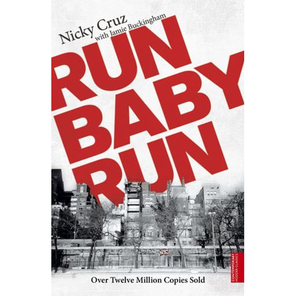 Run Baby Run - Nicky Cruz, Jamie Buckingham | 2020-eala-conference.org
