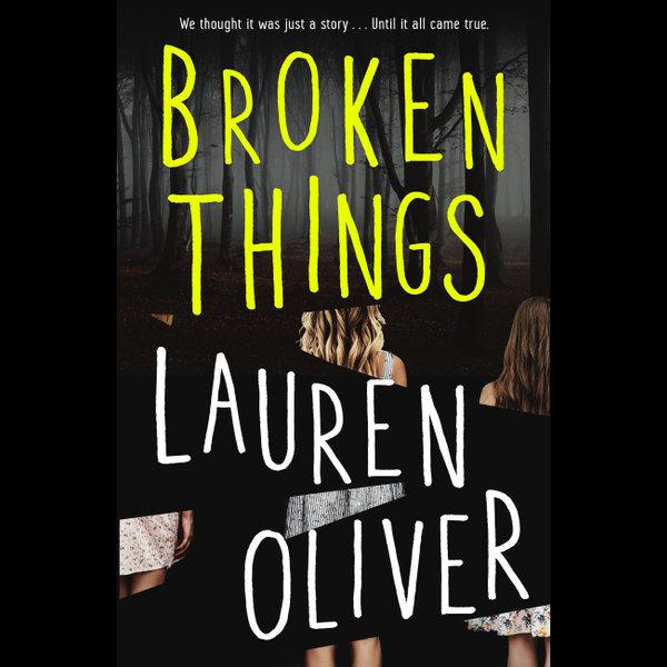 Broken Things - Lauren Oliver | Karta-nauczyciela.org
