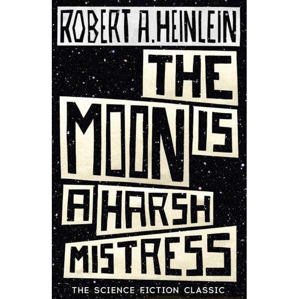 The Moon is a Harsh Mistress - Robert A. Heinlein   Karta-nauczyciela.org