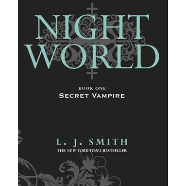 Night World: Secret Vampire - L.J. Smith | 2020-eala-conference.org