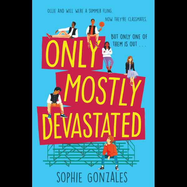 Only Mostly Devastated - Sophie Gonzales   Karta-nauczyciela.org