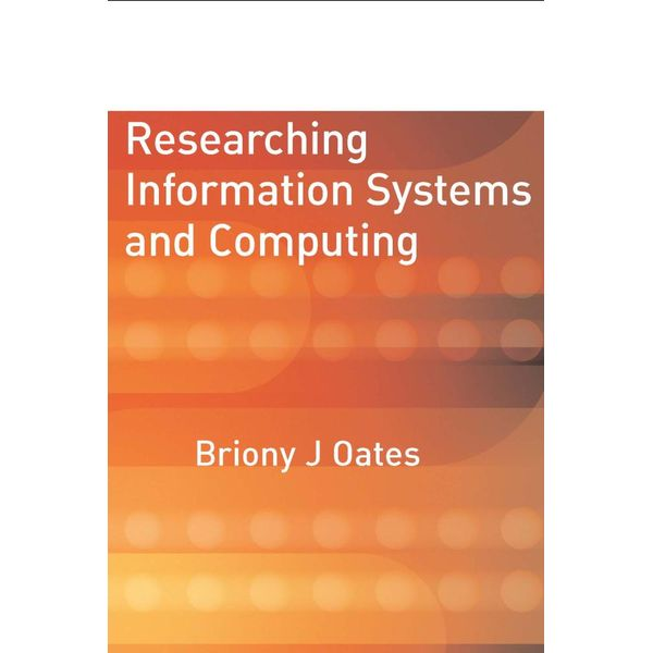Researching Information Systems and Computing - Briony J Oates | Karta-nauczyciela.org