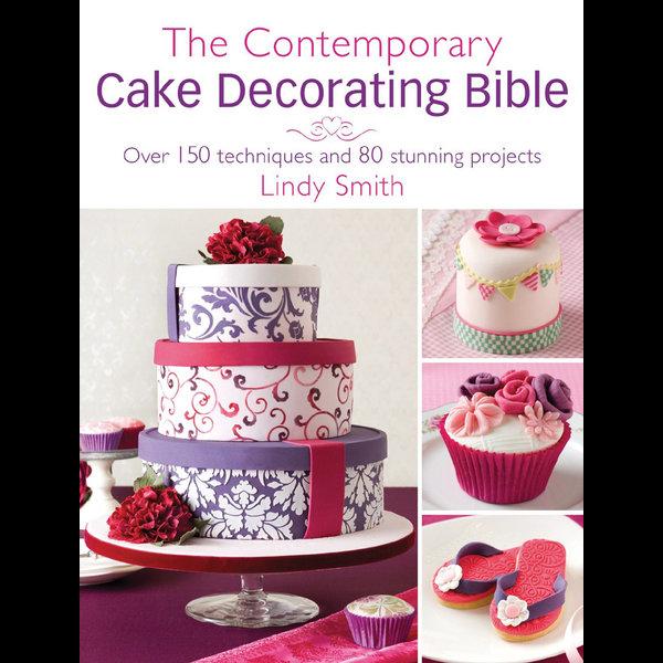The Contemporary Cake Decorating Bible - Lindy Smith | Karta-nauczyciela.org