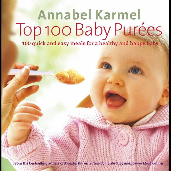 Top 100 Baby Purees - Annabel Karmel | Karta-nauczyciela.org