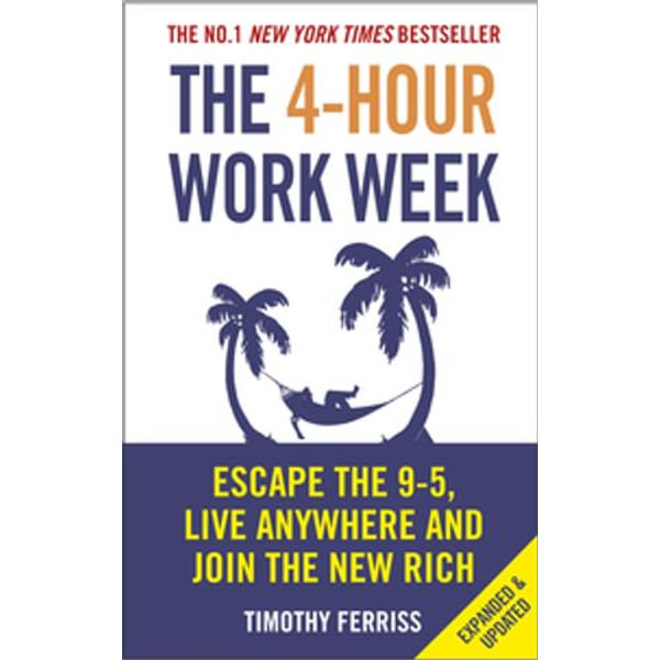 The 4-Hour Work Week - Timothy Ferriss | 2020-eala-conference.org
