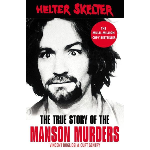 Helter Skelter - Vincent Bugliosi, Curt Gentry | Karta-nauczyciela.org