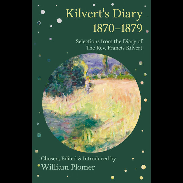 Kilvert's Diary 1870-1879 - Selections from the Diary of the REV. Francis Kilvert - William Plomer | 2020-eala-conference.org